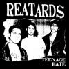 The Reatards - Teenage Hate