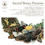 Sacred Bones Todo Muere Vol. 2