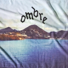 OMBRE - Believe You Me