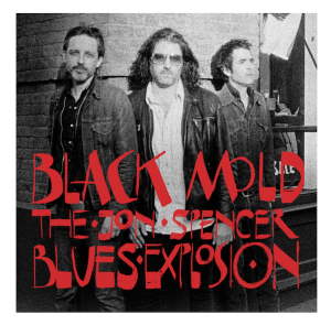 The Jon Spencer Blues Explosion - Black Mold