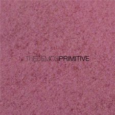 The Demos - Primitive