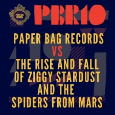 Paper Bag Records vs The Rise and Fall of Ziggy Stardust and the Spiders from Mars