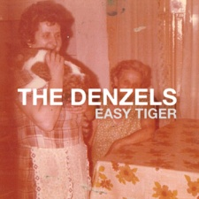 The Denzels - Easy Tiger