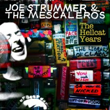 Joe Strummer & the Mescaleros - The Hellcat Years