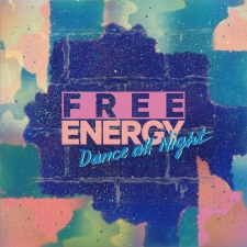 Free Energy - Dance All Night