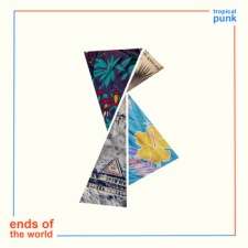 Tropical Punk - Ends of the World